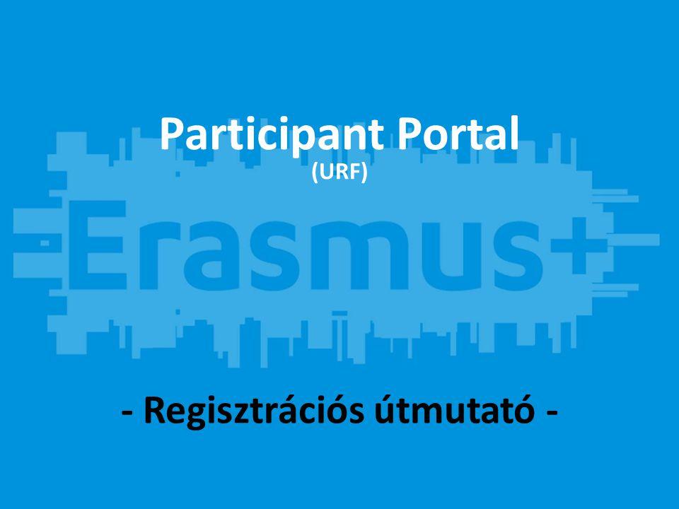 - Regisztrációs útmutató - Participant Portal (URF)