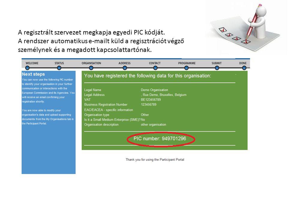 A regisztrált szervezet megkapja egyedi PIC kódját.