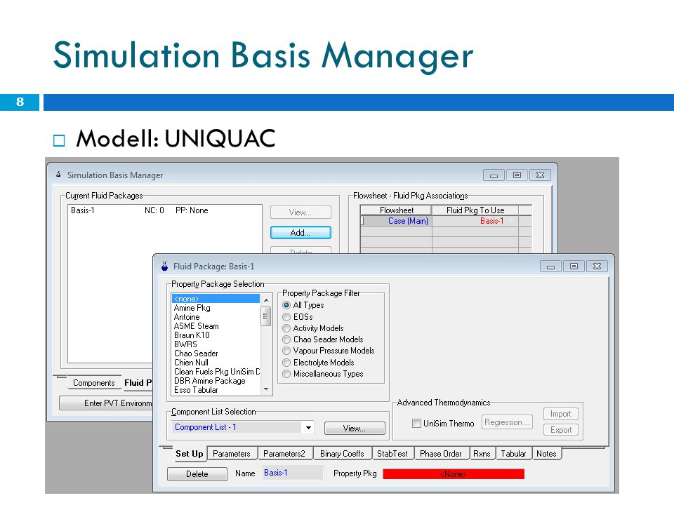 Simulation Basis Manager  Modell: UNIQUAC 8
