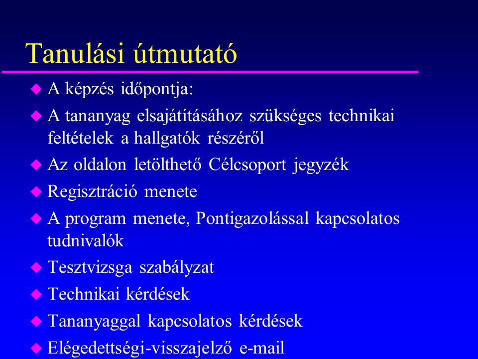 A képzés időtartalma: u 2011 szeptember 31.-2012.