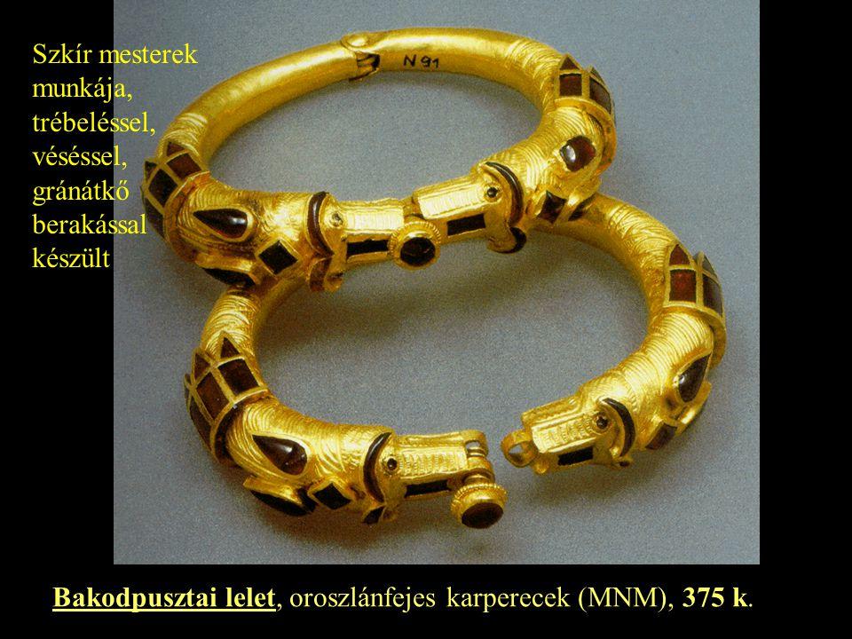 Bakodpusztai lelet, oroszlánfejes karperecek (MNM), 375 k. Szkír mesterek munkája, trébeléssel, véséssel, gránátkő berakással készült