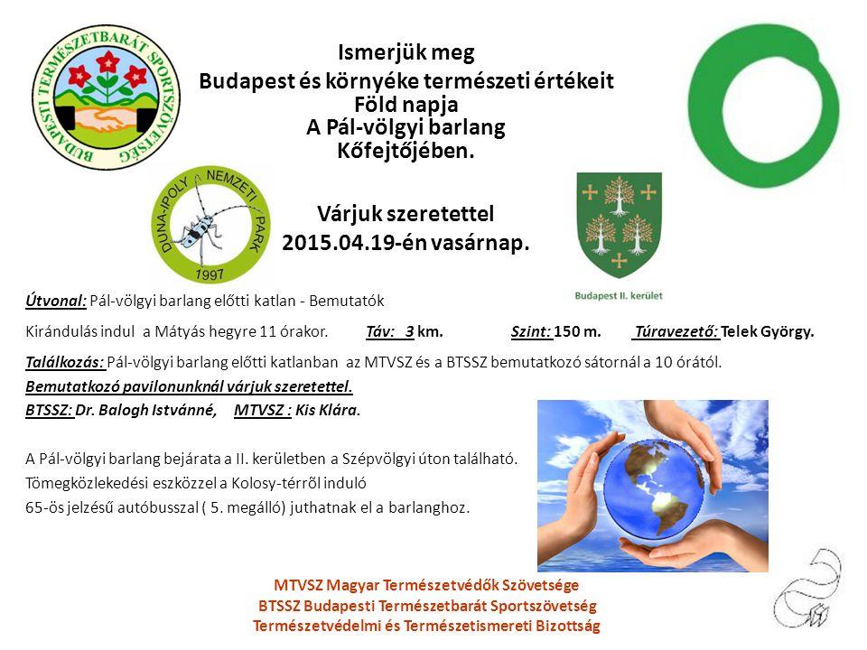 Ismerjük meg Budapest és környéke természeti értékeit Föld napja A Pál-völgyi barlang Kőfejtőjében.