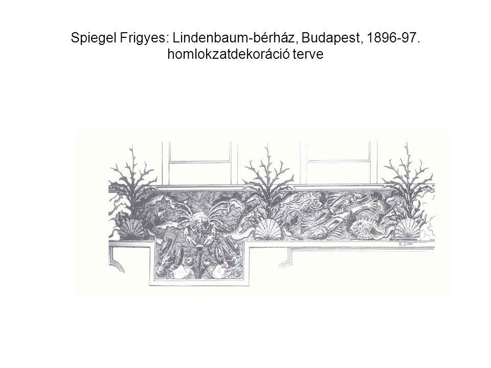 Spiegel Frigyes: Lindenbaum-bérház, Budapest, 1896-97. homlokzatdekoráció terve