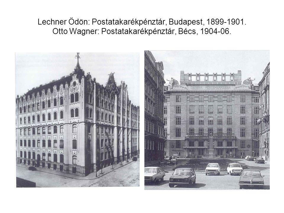 Lechner Ödön: Postatakarékpénztár, Budapest, 1899-1901. Otto Wagner: Postatakarékpénztár, Bécs, 1904-06.