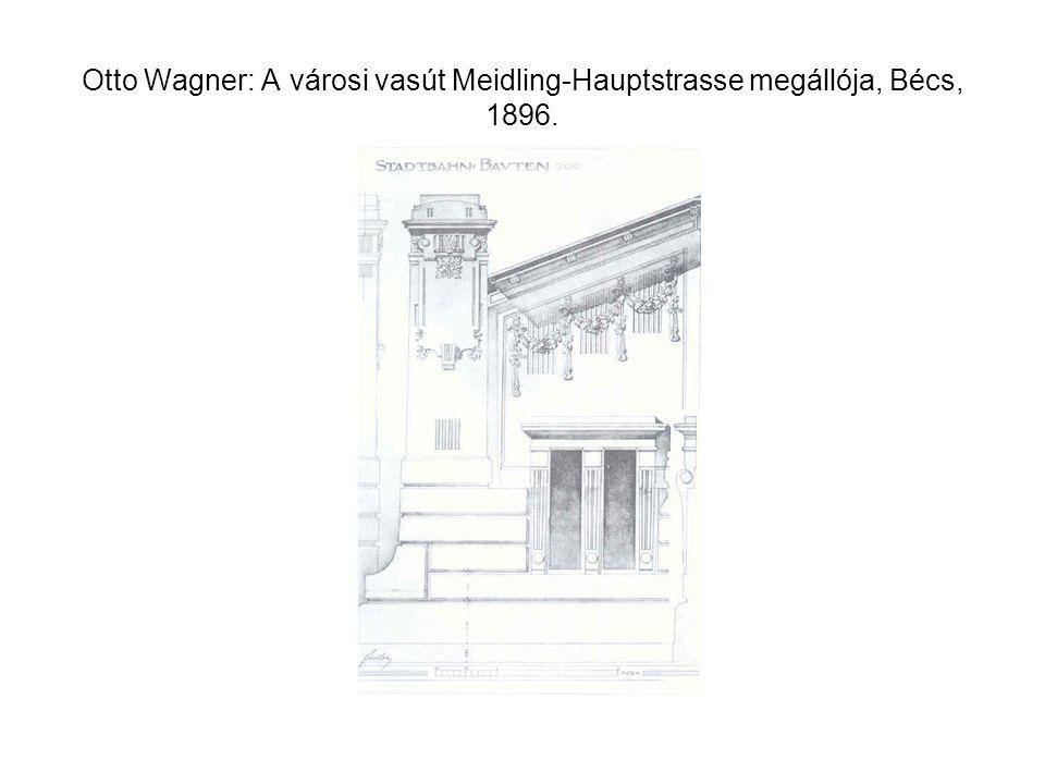 Otto Wagner: A városi vasút Meidling-Hauptstrasse megállója, Bécs, 1896.