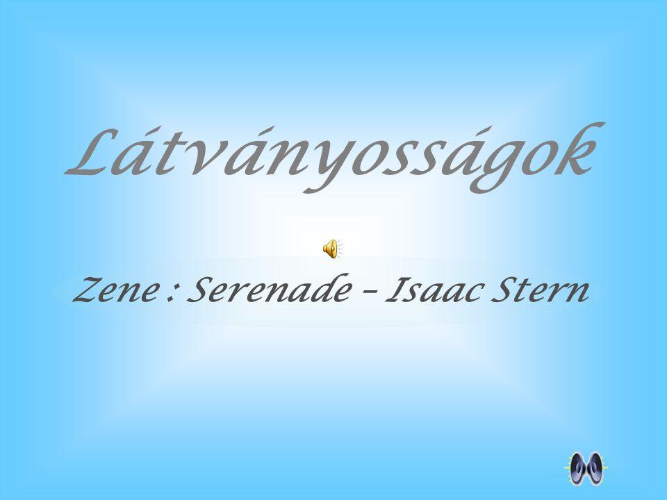 Látványosságok Zene : Serenade – Isaac Stern