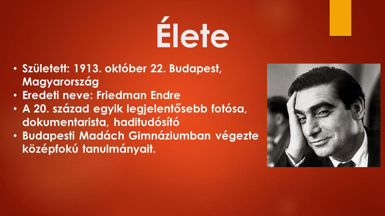 Élete Született: 1913. október 22. Budapest, Magyarország Eredeti neve: Friedman Endre A 20.