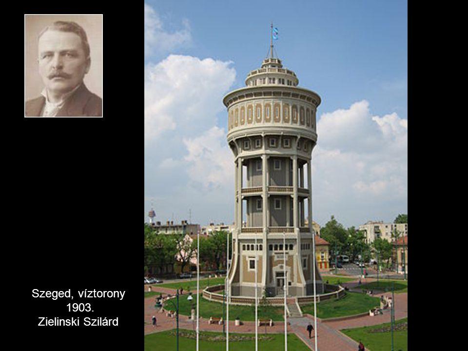 Szeged, víztorony 1903. Zielinski Szilárd