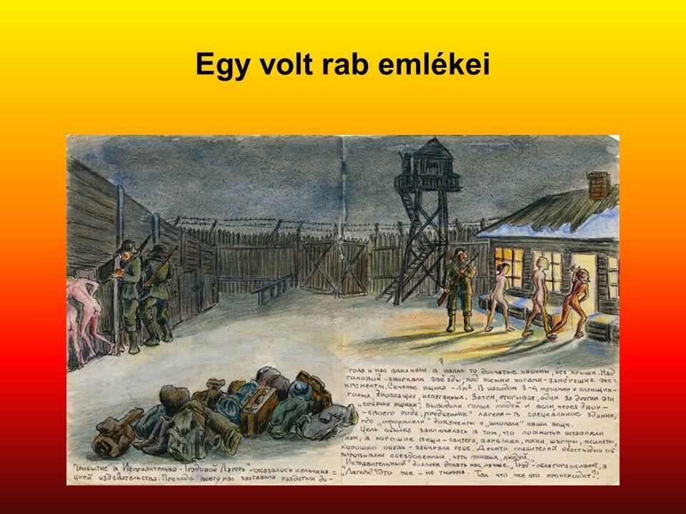 Egy volt rab emlékei