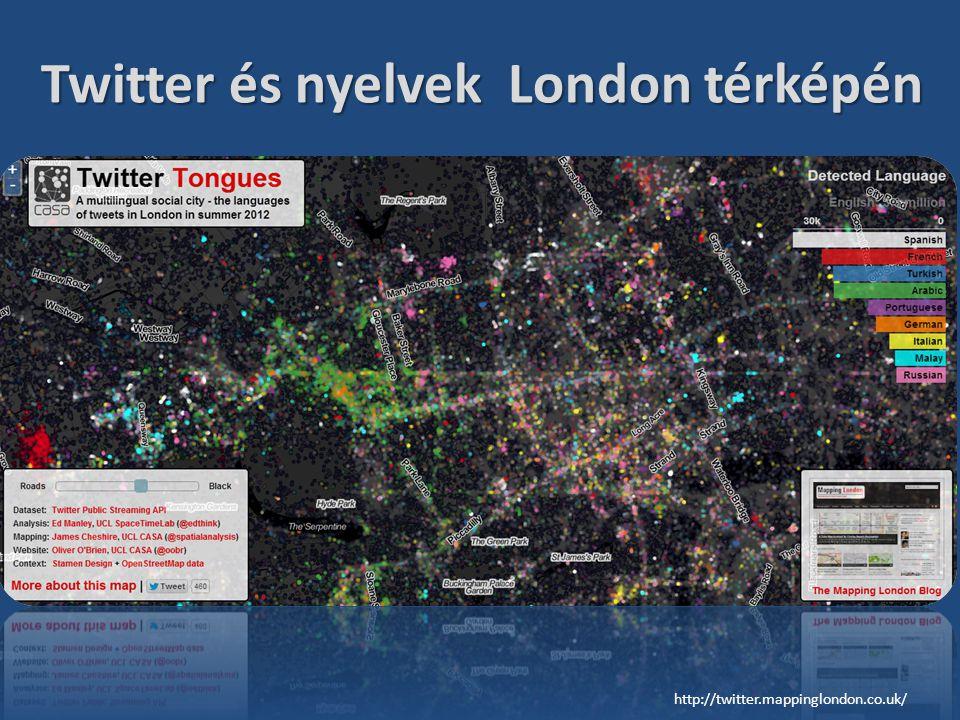 Twitter és nyelvek London térképén http://twitter.mappinglondon.co.uk/