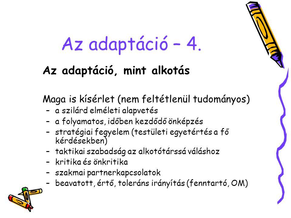 Az adaptáció – 4.