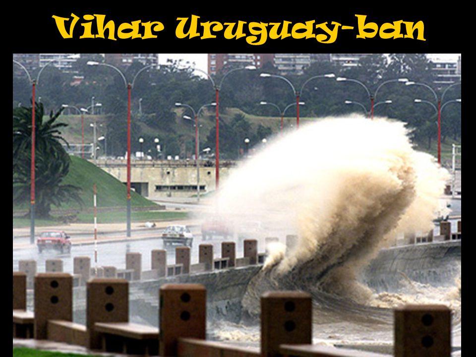 Vihar Uruguay-ban