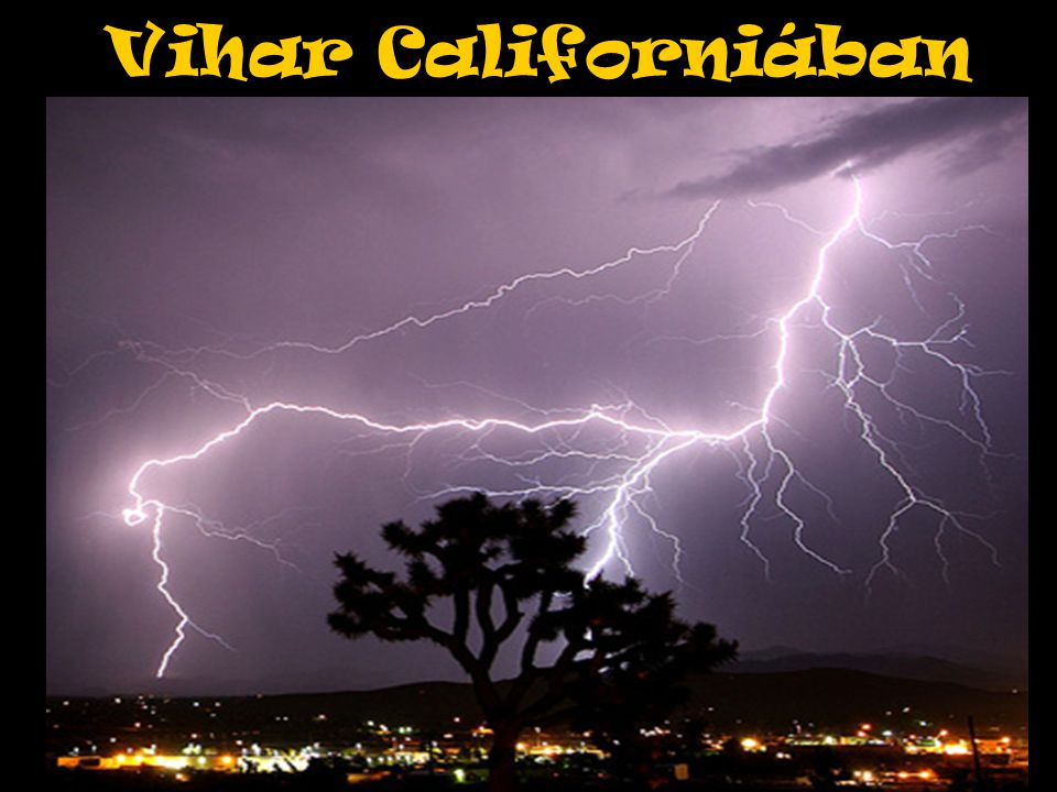 Vihar Californiában