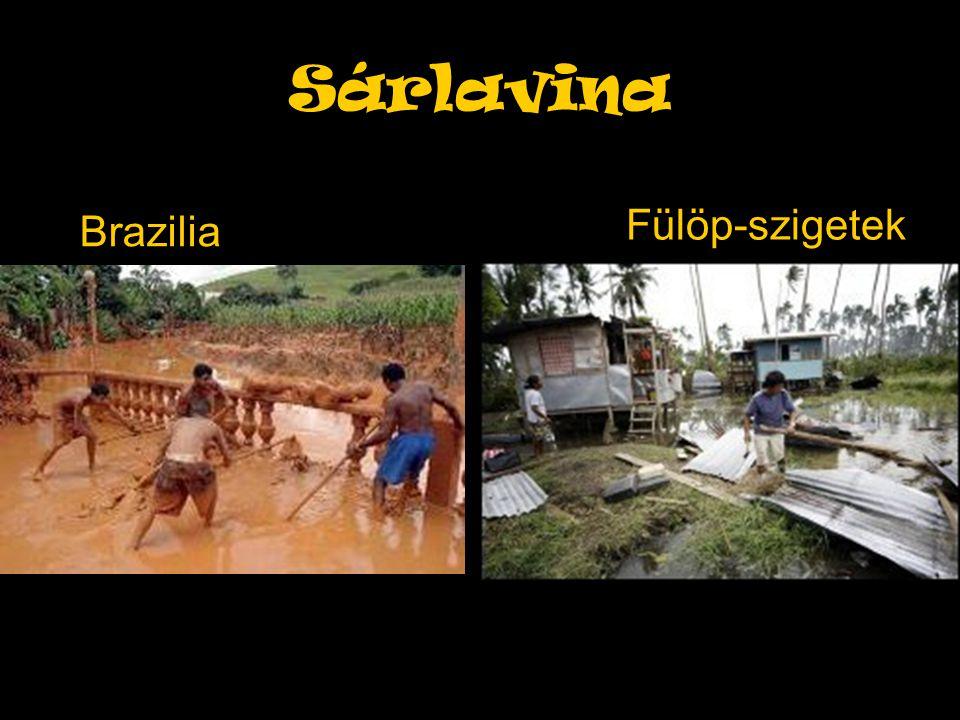 Sárlavina Brazilia Fülöp-szigetek