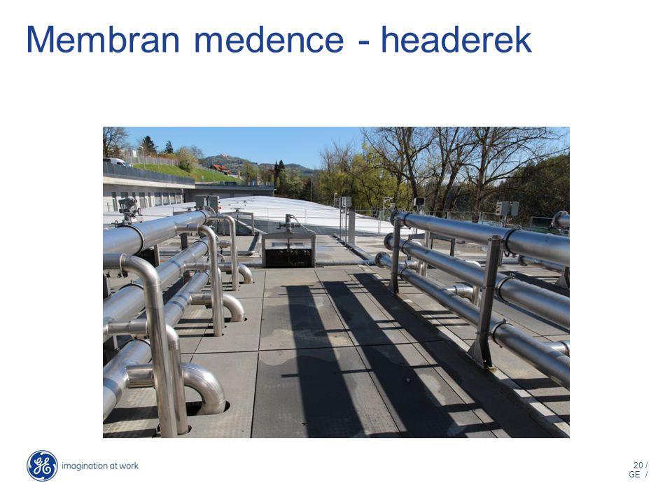 20 / GE / Membran medence - headerek