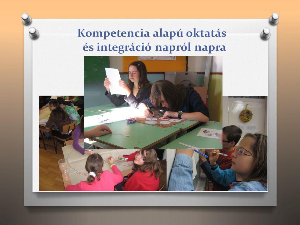 Kompetencia alapú oktatás és integráció napról napra