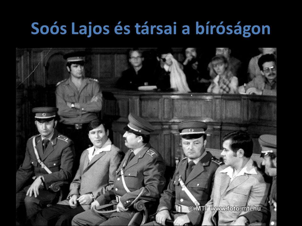Soós Lajos és társai a bíróságon