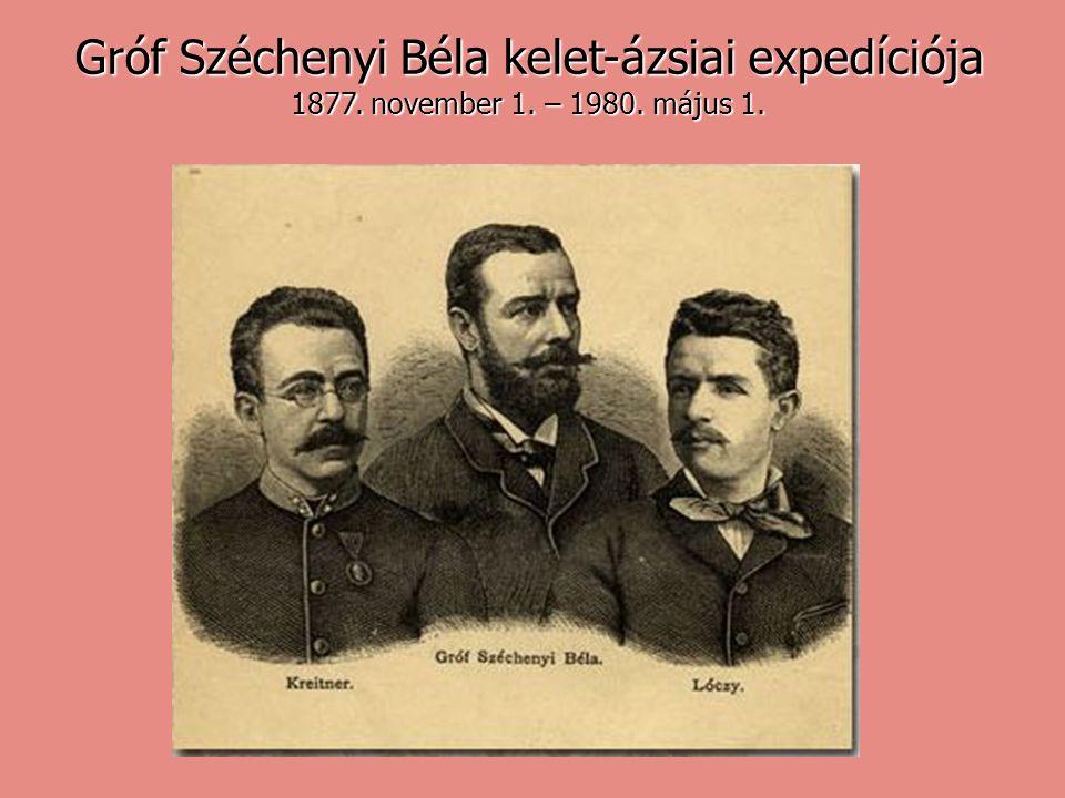 Gróf Széchenyi Béla kelet-ázsiai expedíciója 1877. november 1. – 1980. május 1.