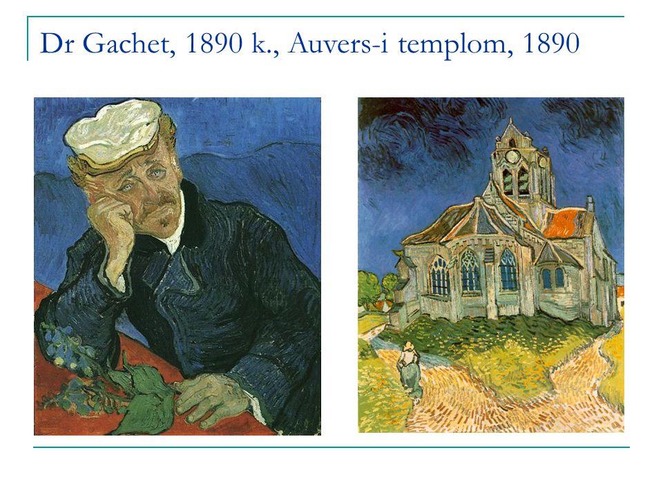 Dr Gachet, 1890 k., Auvers-i templom, 1890