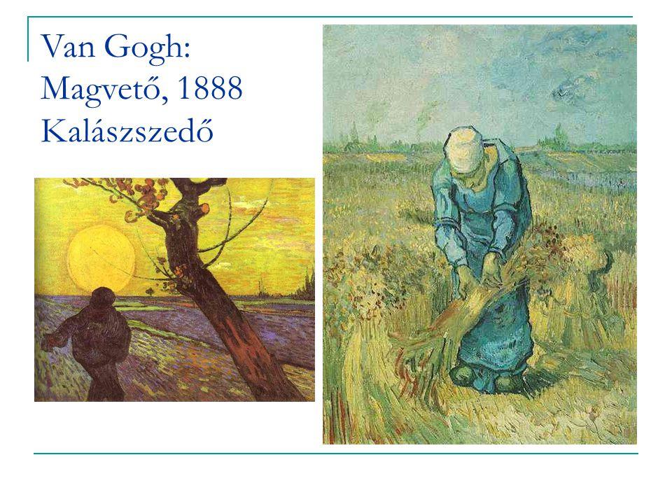 Van Gogh: Magvető, 1888 Kalászszedő