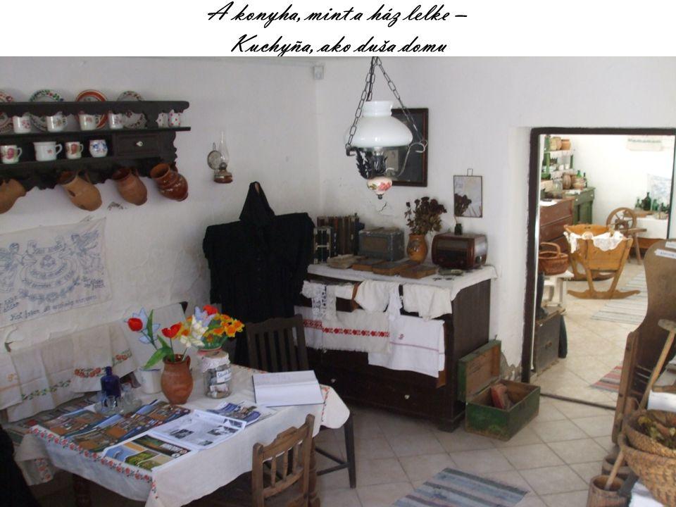 A konyha, mint a ház lelke – Kuchyña, ako duša domu