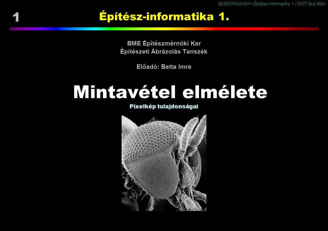 2 BMEEPAGA301 Építész-informatika 1 / 2007 őszi félév Tartalom Mintavétel és kvantálás Elve & paraméterei Felbontás mértékegységei Színmélység mértékegységei Mintavételezési és kvantálási hibák Elnevezése: alias Javítása Előszűréssel Felbontás növelésével Zaj hozzáadásával Adatcsere képfájl formátumok Szolgáltatások Tömörítési módok Formátumok Gif Png Tiff Jpeg CMY rendszerek Kivonó színkeverés K szín Diterálás