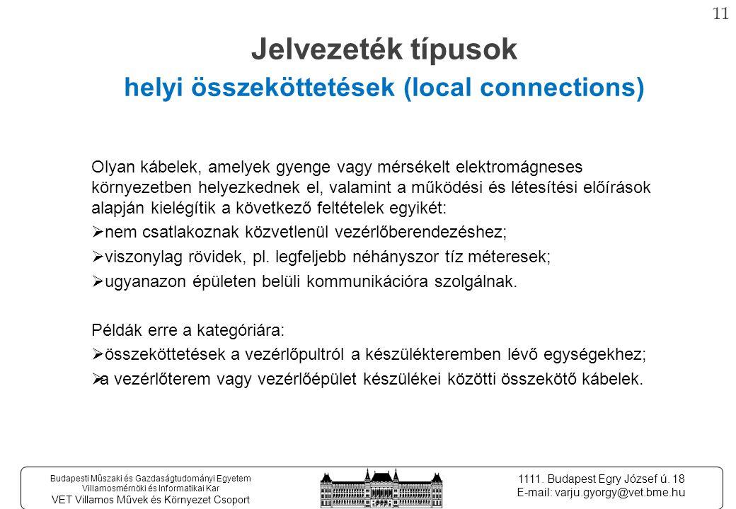 10 Budapesti Műszaki és Gazdaságtudományi Egyetem Villamosmérnöki és Informatikai Kar VET Villamos Művek és Környezet Csoport 1111.