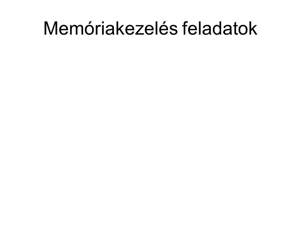 Memóriakezelés feladatok