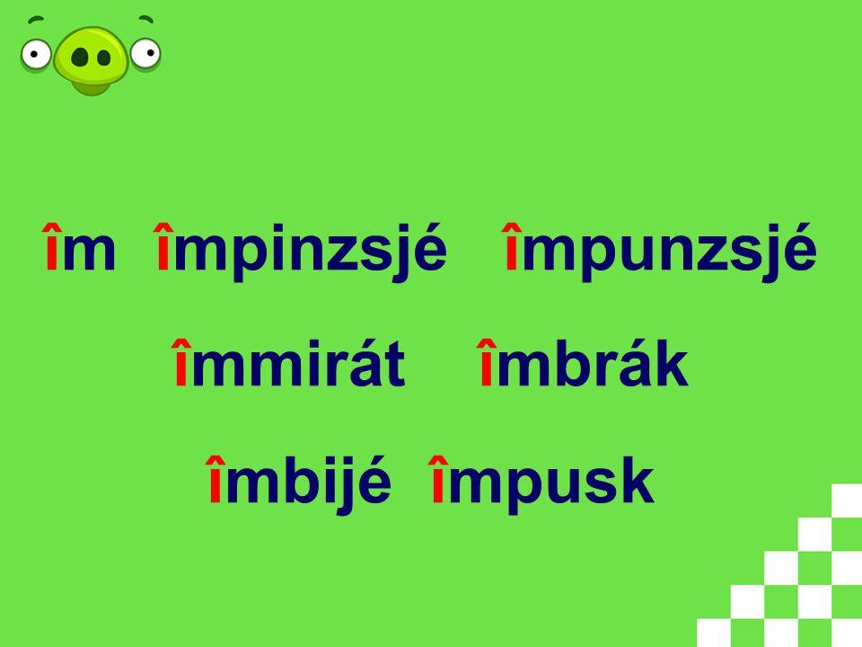 în osztály în urmán în szikrény în pát în kényvé în hudvár în tejr