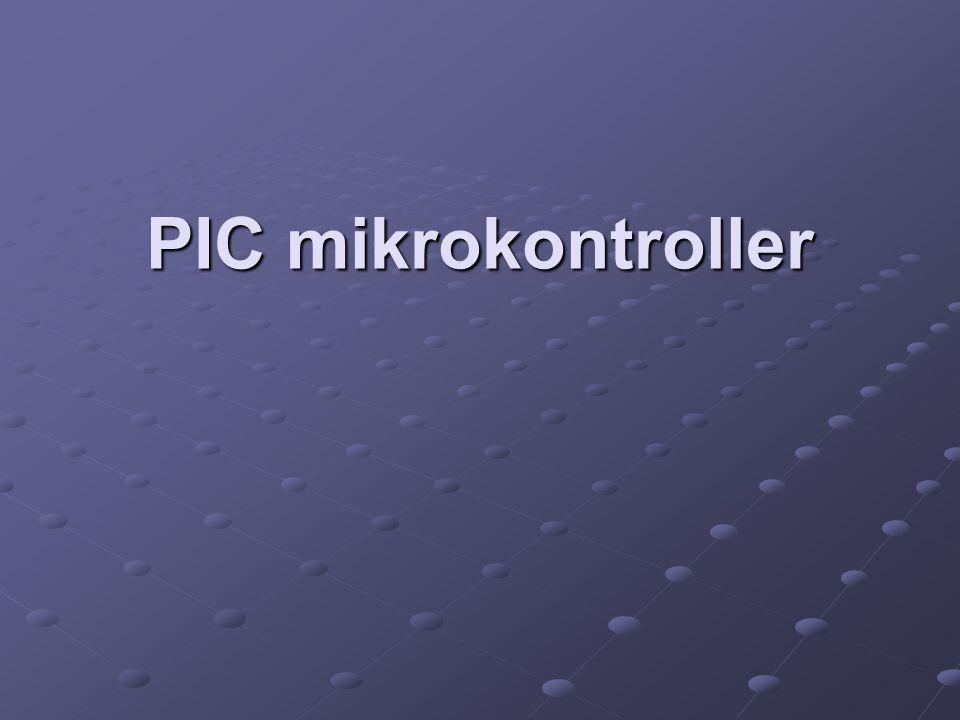 A PIC mikrokontroller architektúrája A mikrovezérlők tervezésénél a minimális bonyolultságra törekedtek.
