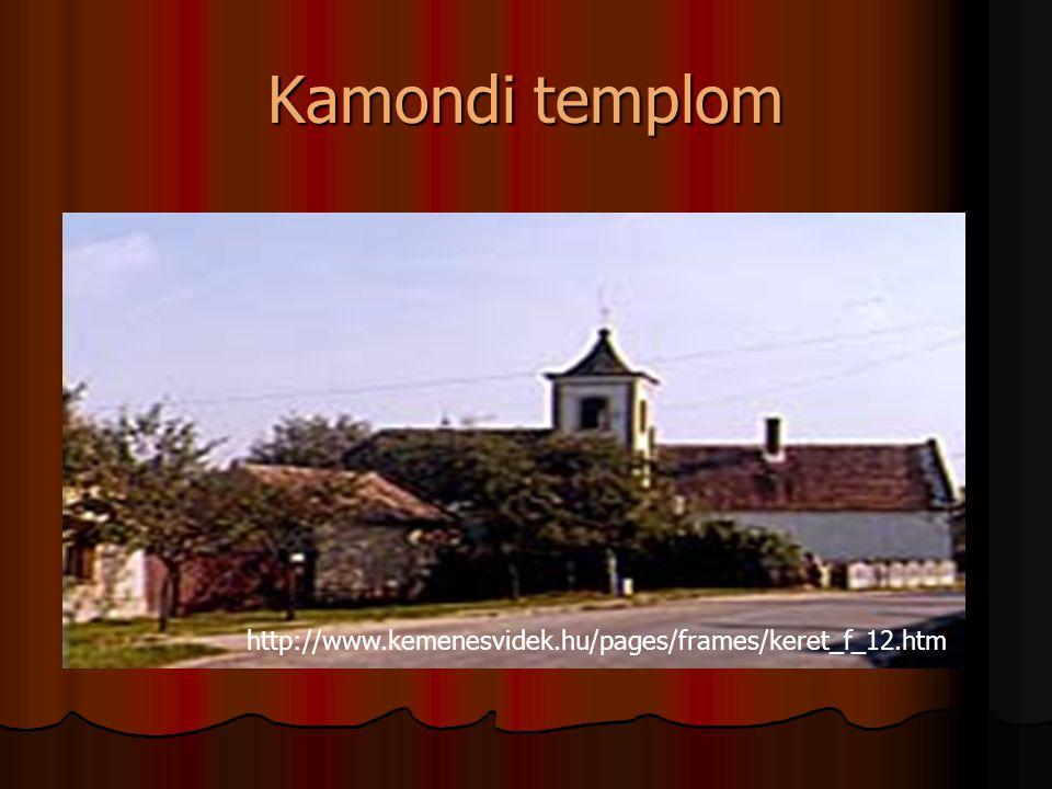 Főutca http://www.vpmegye.hu/letoltesek/turisztika/telep/kamond/h_tel.html