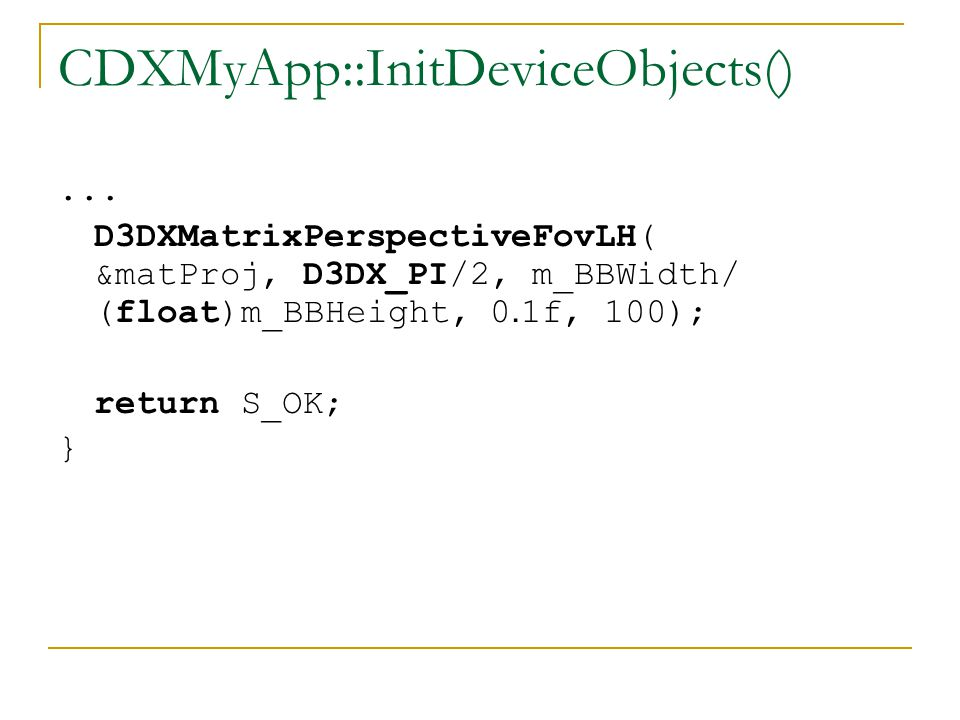CDXMyApp::InitDeviceObjects()...