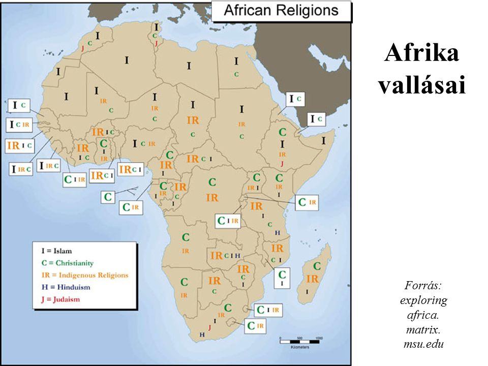 Forrás: exploring africa. matrix. msu.edu Afrika vallásai