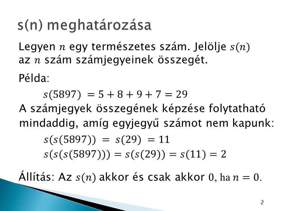 3 A keresett számok: 13; 22; 31; 40; 49; 58; 67; 76; 85; 94 (a különbség 9) Tehát 10 ilyen szám van.