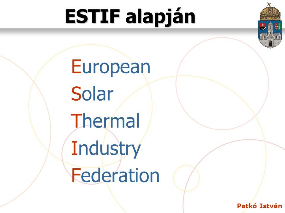 Patkó István Napkollektor alkalmazása Európában 2008-as statisztikai adatok 2009. május