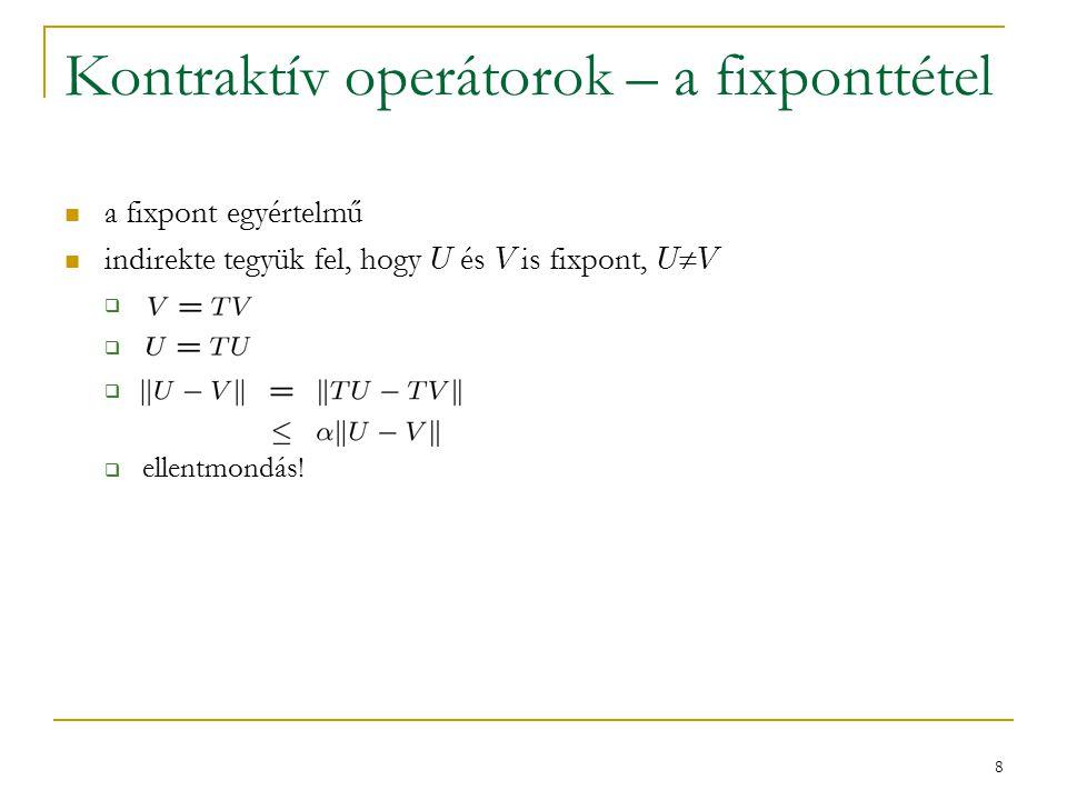 19 A mohó operátor is kontrakció.