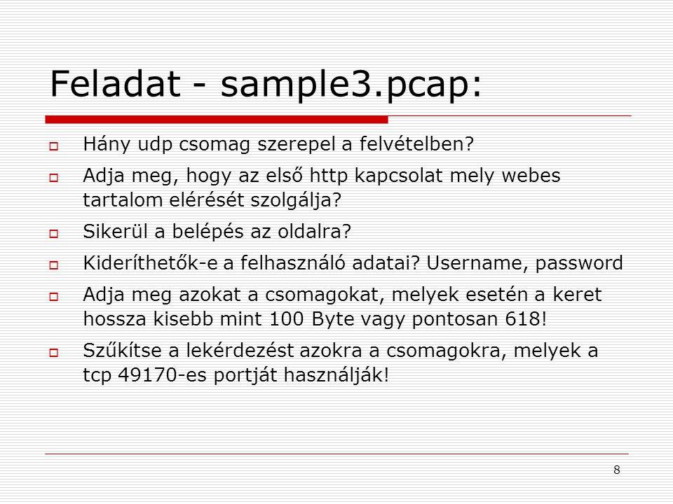 Feladat - sample3.pcap:  Hány udp csomag szerepel a felvételben?  Adja meg, hogy az első http kapcsolat mely webes tartalom elérését szolgálja?  Si