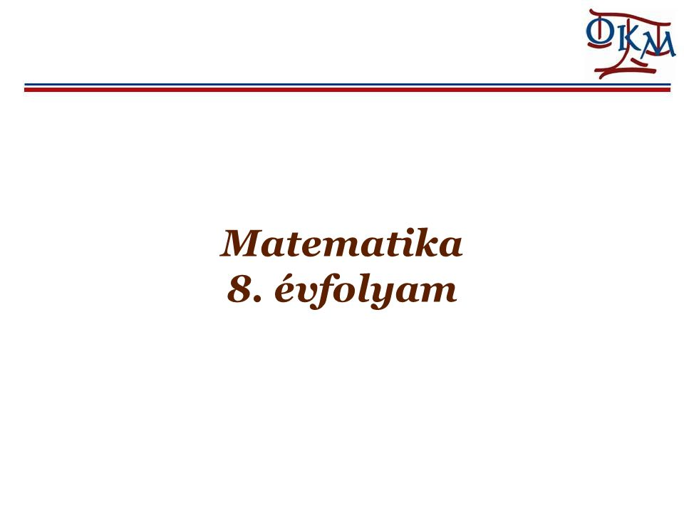 Matematika 8. évfolyam