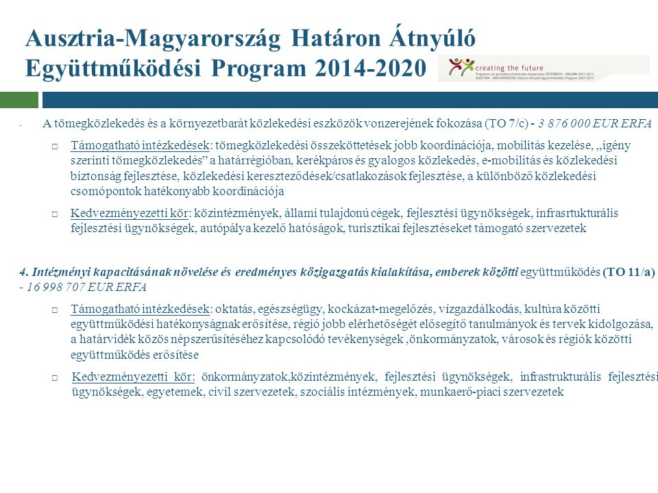 Ausztria-Magyarország Határon Átnyúló Együttműködési Program 2014-2020 - A tömegközlekedés és a környezetbarát közlekedési eszközök vonzerejének fokoz