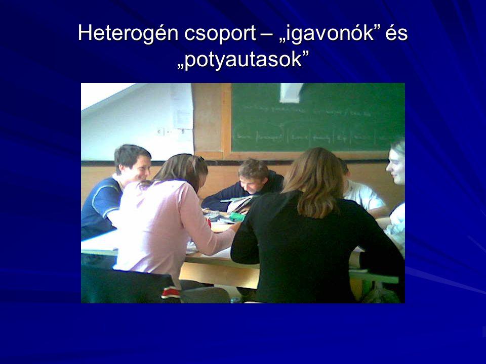 """Heterogén csoport – """"igavonók"""" és """"potyautasok"""""""