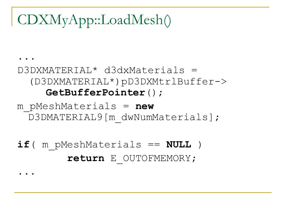 CDXMyApp::LoadMesh()...