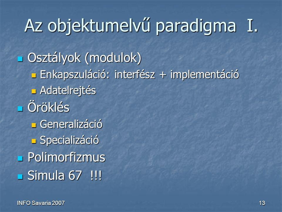 INFO Savaria 200713 Az objektumelvű paradigma I.