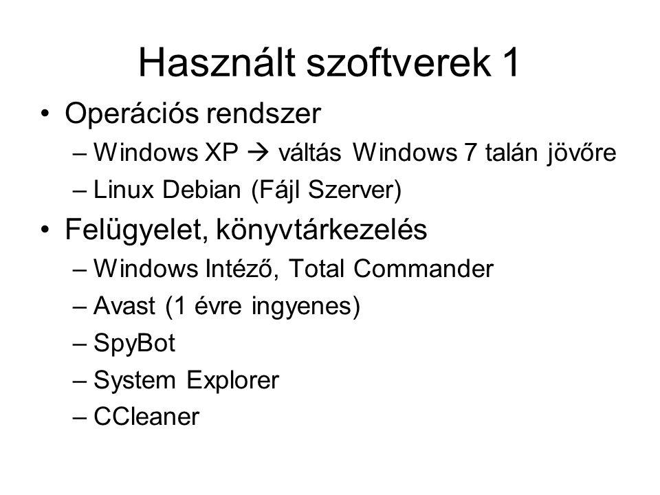 Használt szoftverek 1 Operációs rendszer –Windows XP  váltás Windows 7 talán jövőre –Linux Debian (Fájl Szerver) Felügyelet, könyvtárkezelés –Windows Intéző, Total Commander –Avast (1 évre ingyenes) –SpyBot –System Explorer –CCleaner