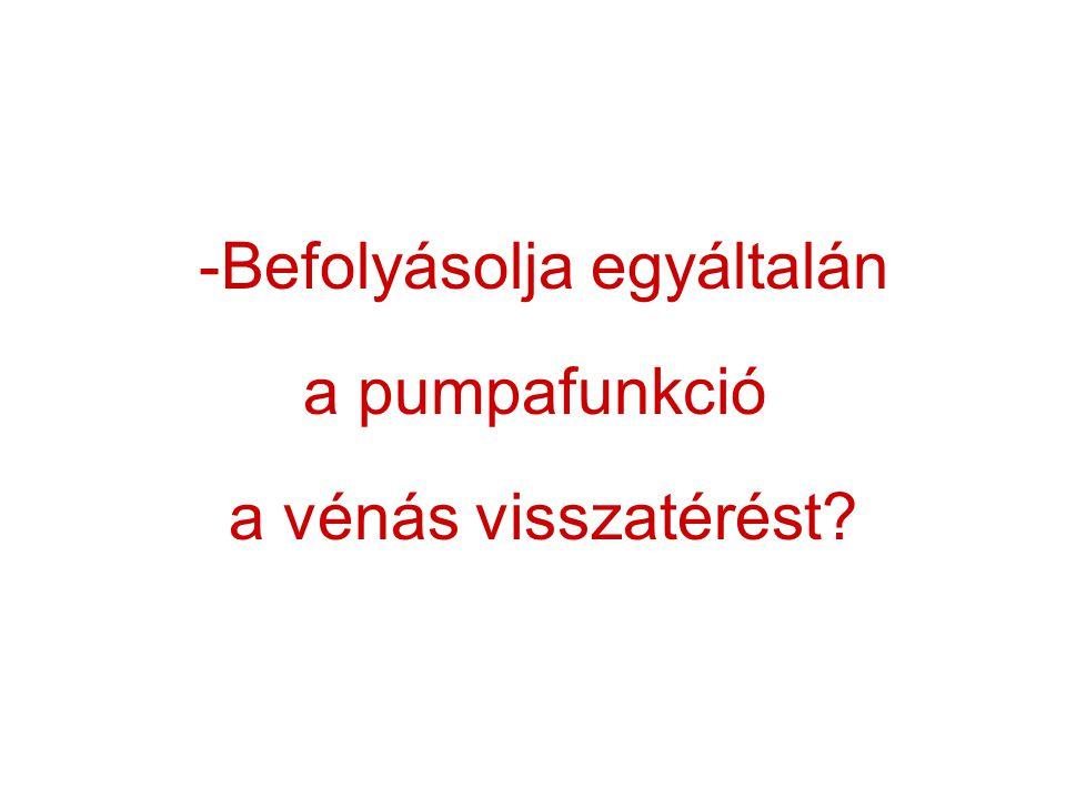 -Befolyásolja egyáltalán a pumpafunkció a vénás visszatérést?
