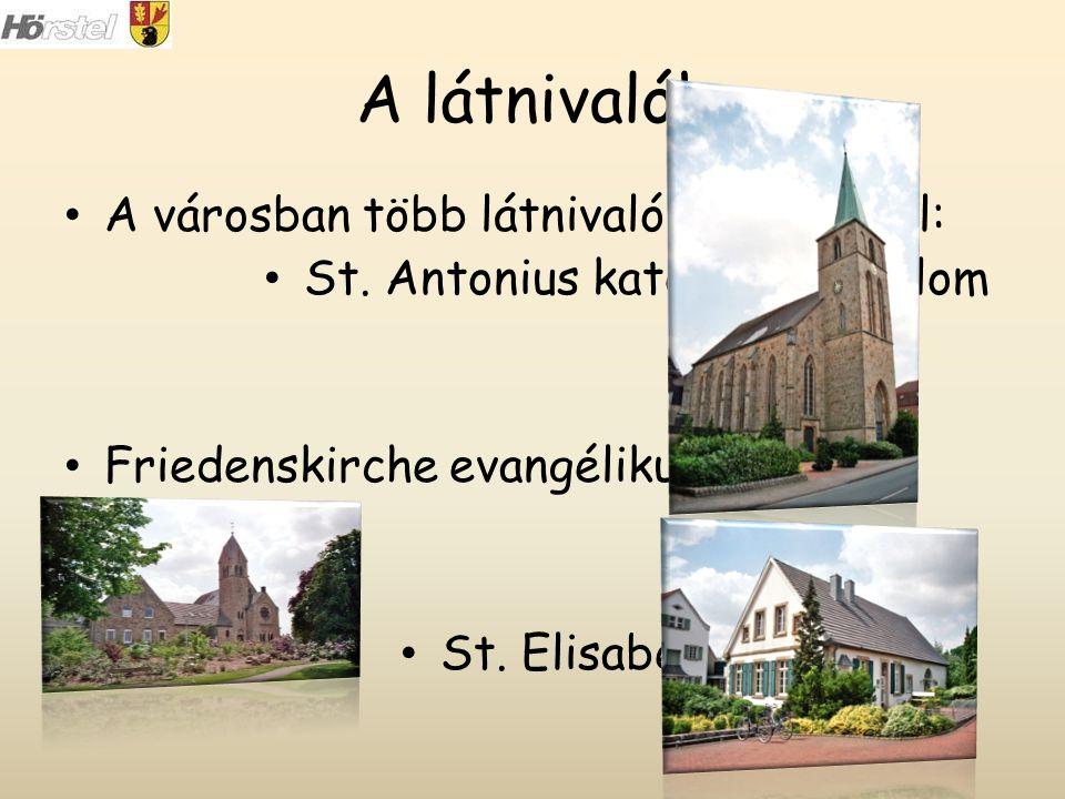 A látnivalók A városban több látnivaló van, például: St.