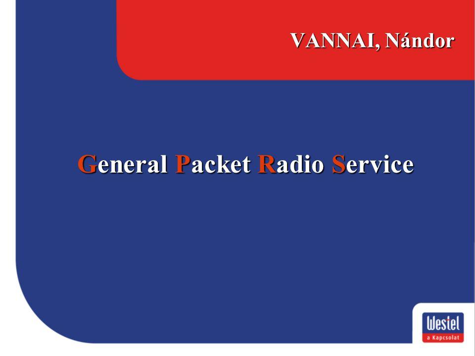 VANNAI, Nándor General Packet Radio Service