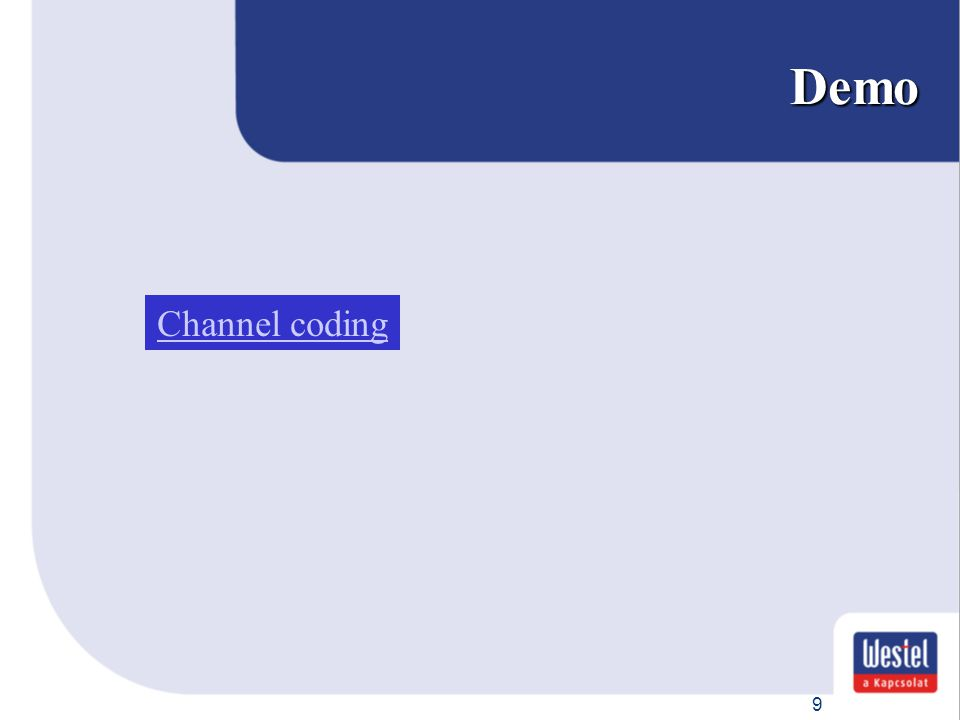 9 Demo Channel coding