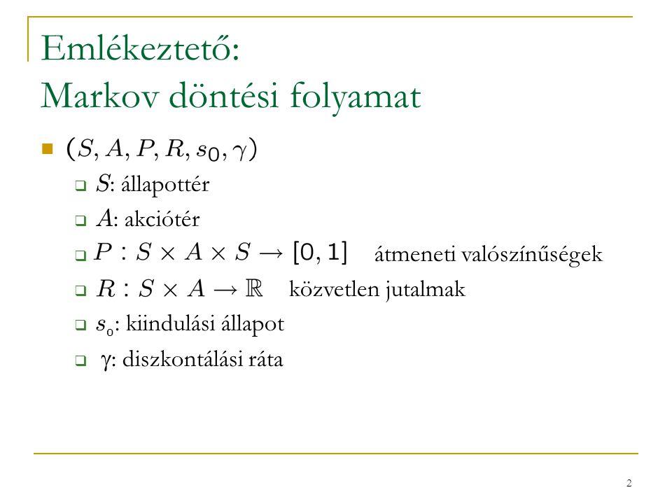 3 Ismétlés: Bellman egyenletek