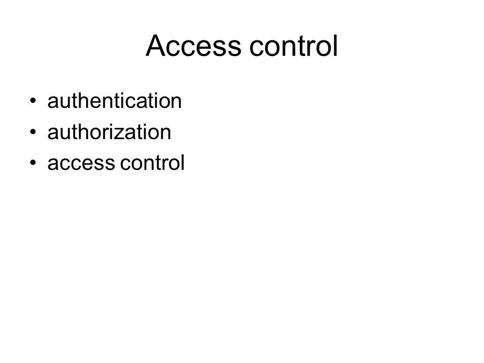 Access control authentication authorization access control