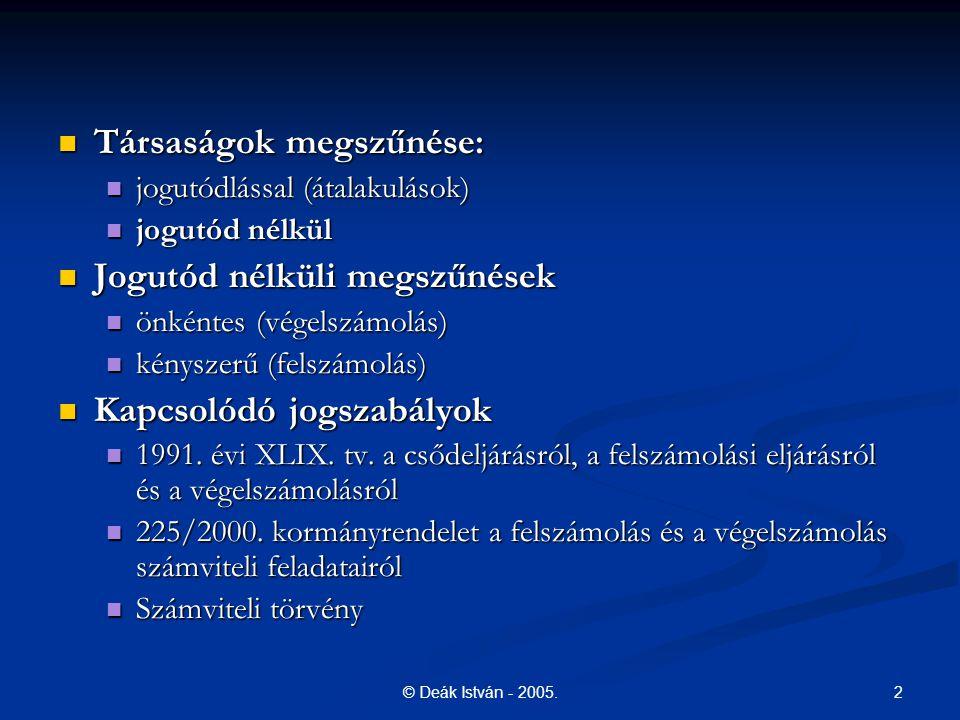 2© Deák István - 2005.